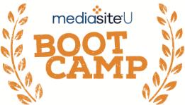 mediasite boot camp